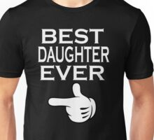 Best Dad Ever - Best Daughter Ever Couples Design Unisex T-Shirt