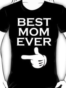 Best Mom Ever - Best Daughter Ever Couples Design T-Shirt