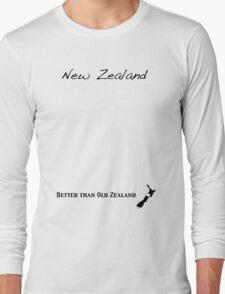 New Zealand - Better than Old Zealand Long Sleeve T-Shirt