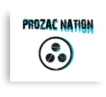 PROZAC NATION Canvas Print