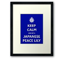 Keep Calm and get a Japanese Peace Lily Framed Print
