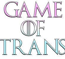 Game of Trans by dajo42