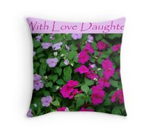 With Love Daughter Throw Pillow