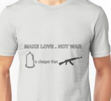 Make Love. Not War! a hilarious twist to the saying Unisex T-Shirt
