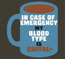 My Blood Type is Coffee+ by ezcreative
