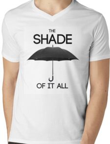 The Shade of It All Mens V-Neck T-Shirt