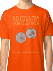 No Country For Old Men Minimalist Design Classic T-Shirt
