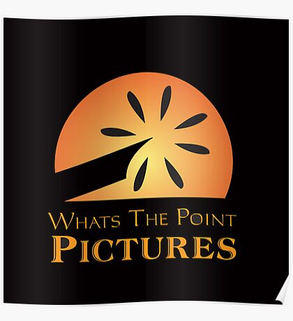 Whats the Point Pictures Poster
