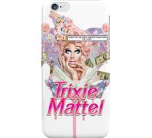 Trixie Mattel <3 iPhone Case/Skin