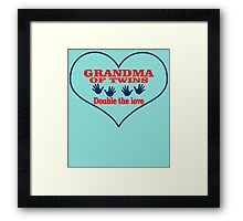 GRANDMA OF TWINS DOUBLE THE LOVE Framed Print