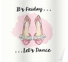It's Friday ... Last Dance Poster