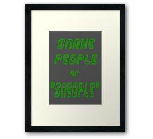 """Snake people, or """"Sneople""""  Framed Print"""