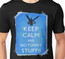 Keep calm and no funny stuff! vtg b Unisex T-Shirt