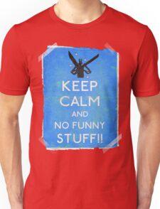 Keep calm and no funny stuff! vtg b Unisex T-Shirt