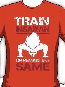 DragonBall Z Goku Train Insaiyan Or Remain The Same Train Insaiyan It's Over 9000 Goku's GymAnime Cosplay Gym T Shirt T-Shirt