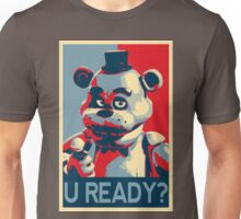 U Ready? Unisex T-Shirt