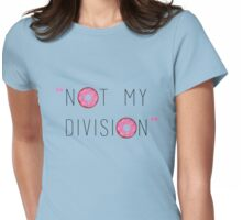 """Not my division."" - G. Lestrade  Womens Fitted T-Shirt"
