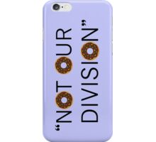 """Not our division."" - G. Lestrade iPhone Case/Skin"