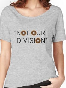 """Not our division."" - G. Lestrade Women's Relaxed Fit T-Shirt"