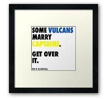 Star Trek - Some Vulcans Marry Captains Framed Print
