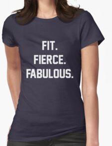 Fit Fierce Fabulous Slogan Womens Fitted T-Shirt