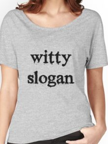 Slogan Tee Women's Relaxed Fit T-Shirt