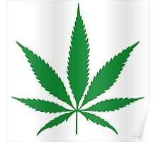 cannabis weed leaf Poster