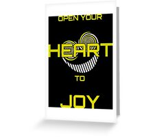 Open Your Heart to Joy Greeting Card