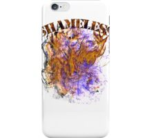 Shameless iPhone Case/Skin