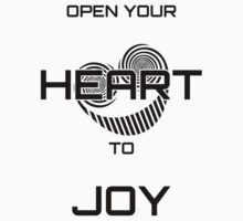 Open Your Heart to Joy (Black text) by LauraM2086