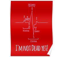 I'm Not Dead Yet! Poster