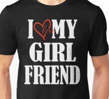 I Love My Boyfriend - I Love My Girlfriend Couples Design Unisex T-Shirt