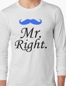 Mr. Right - Mrs. Always Right Couples Design Long Sleeve T-Shirt