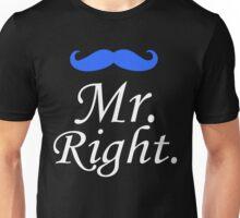 Mr. Right - Mrs. Always Right Couples Design Unisex T-Shirt