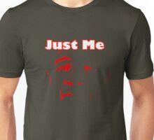 """JUST ME """"T"""" Unisex T-Shirt"""