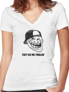 They see me trollin' Women's Fitted V-Neck T-Shirt