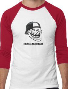 They see me TROLLIN'  Men's Baseball ¾ T-Shirt