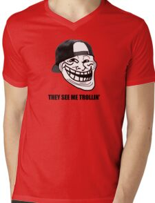 They see me TROLLIN'  Mens V-Neck T-Shirt