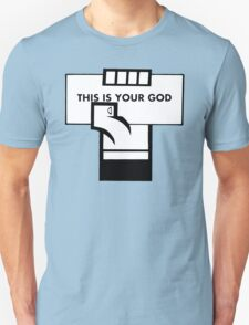 This Is Your God T-Shirt