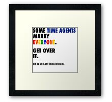 Torchwood - Some Time Agents Marry Everyone Framed Print
