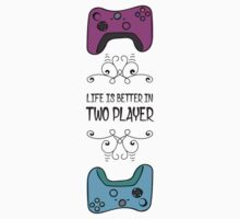 LIfe is better in Two Player Baby Tee