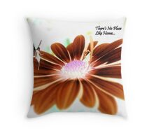 There's No Place Like Home... Welcome Home Card Throw Pillow