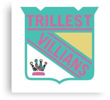 Trillest Villains Canvas Print