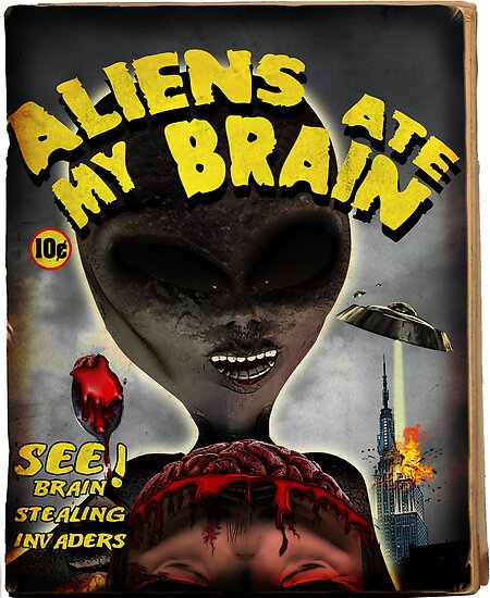 Aliens Ate My Brain by mdkgraphics