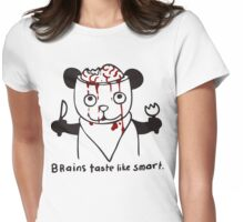 brains taste like smart Womens Fitted T-Shirt