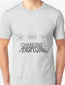 Changing perspective Unisex T-Shirt