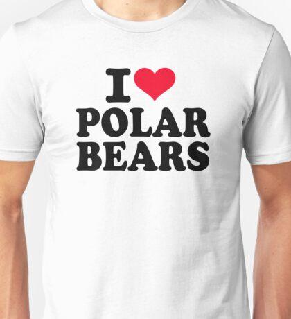 I love Polar Bears Unisex T-Shirt
