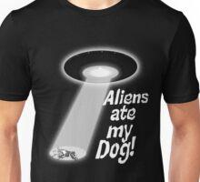 Aliens Ate My Dog Unisex T-Shirt