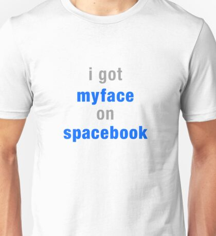 myface on spacebook Unisex T-Shirt