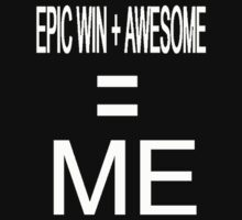 Epic Win + Awesome = ???? T-Shirt